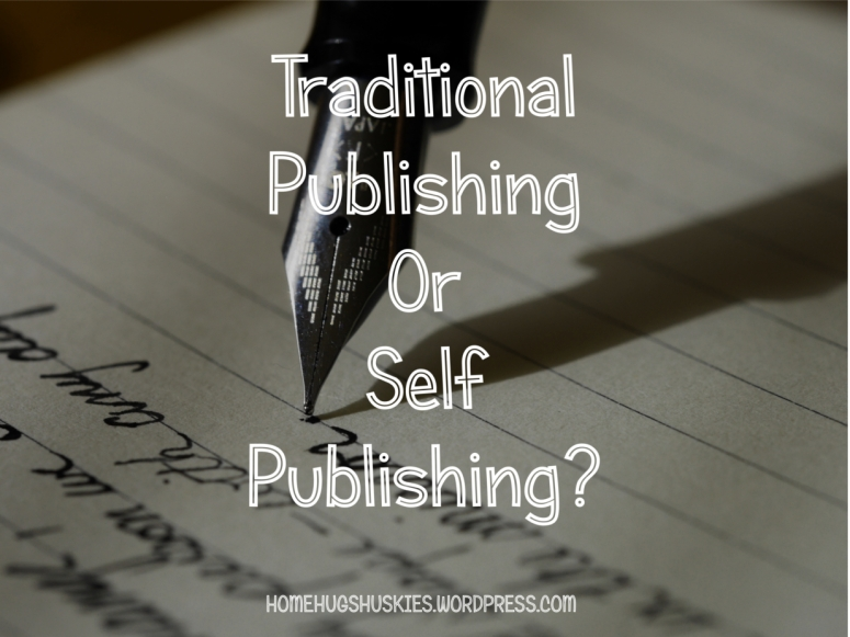 Traditional or self publishing